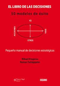 El libro de las decisiones - 50 modelos de éxito