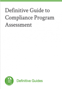 Definitive Guide to Compliance Program Assessment
