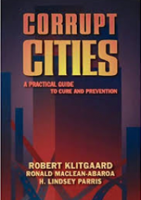 Corrupt Cities - A Practical Guide to Cure and Prevention