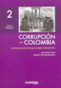 Corrupción en Colombia -  Enfoques sectoriales sobre corrupción