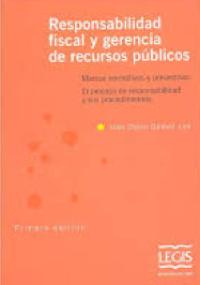 Responsabilidad fiscal y gerencia de recursos públicos