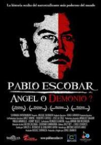 Pablo Escobar - Ángel o Demonio