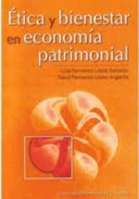Ética y bienestar en economía patrimonial