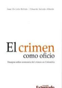 El crimen como oficio