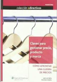 Claves para gestionar precio, producto y marca