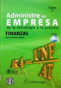 Administre su empresa de la estrategia a la práctica - Finanzas