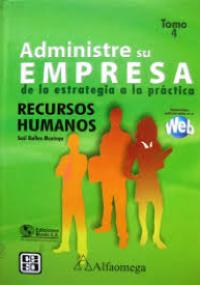 Administre su empresa de la estrategia a la práctica - Recursos Humanos