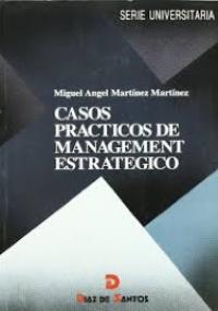Casos prácticos de management estratégico