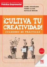 ¡Cultiva tu creatividad!