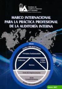 Marco internacional para la práctica profesional de la auditoría interna