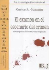 El examen en el escenario del crimen