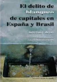 El delito de blanqueo de capitales en España y Brasil