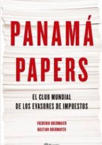 Panamá Papers - El club mundial de los evasores de impuestos