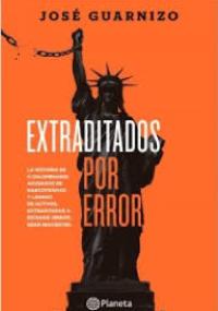 Extraditados por error