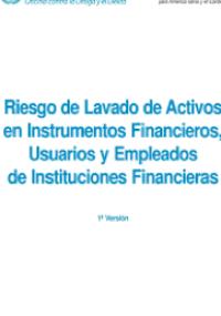Riesgo de lavado de activos en instrumentos financieros, usuarios y empleados de instituciones financieras