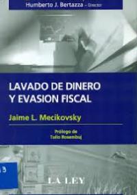 Lavado de dinero y evasión fiscal