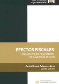 Efectos fiscales en materia de prevención de lavado de dinero