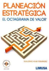 Planeación estratégica - el octograma de valor
