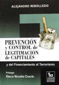 Prevención y control de legitimación de capitales y del financiamiento al terrorismo