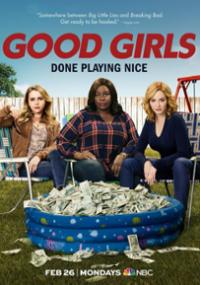 Good Girls Done Playing Nice
