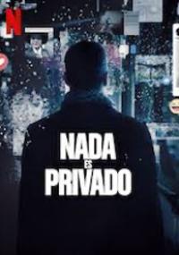 Nada es privado