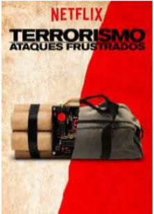 Terrorismo - ataques frustrados